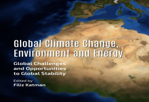 Global Climate Change Environment and Energy Global Challenges and Opportunities