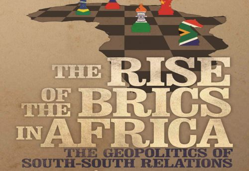 The Rise of the BRICS in Africa The Geopolitics of