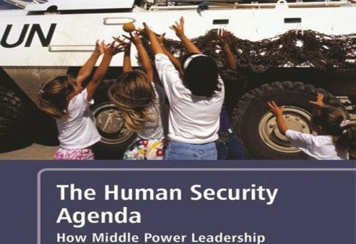 The Human Security Agenda How Middle Power Leadership Defied U