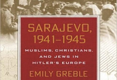 Sarajevo 1941-1945 Muslims Christians and Jews in Hitler s Europe