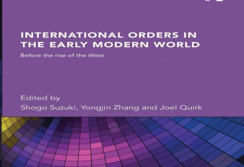 International Orders in the Early Modern World Before the Rise