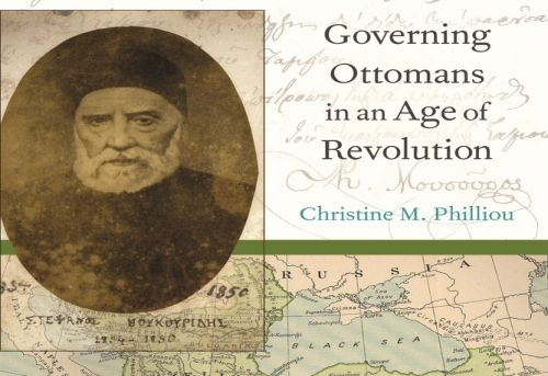 Biography of an Empire Governing Ottomans in an Age of