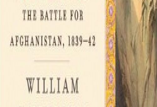 Return of a King The Battle for Afghanistan 1839-42