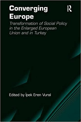 Converging Europe The Transformation of Social Policy in the Enlarged