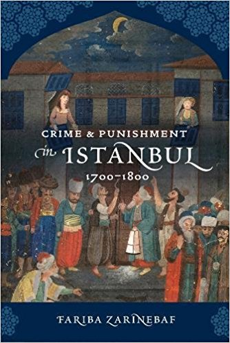 Crime and Punishment in Istanbul 1700-1800