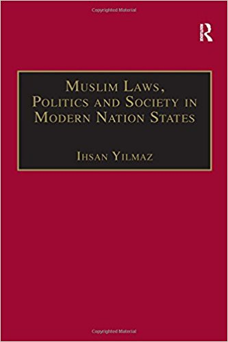 Muslim Laws Politics and Society in Modern Nation States