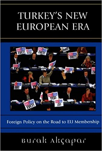 Turkey s New European Era Foreign Policy on the Road