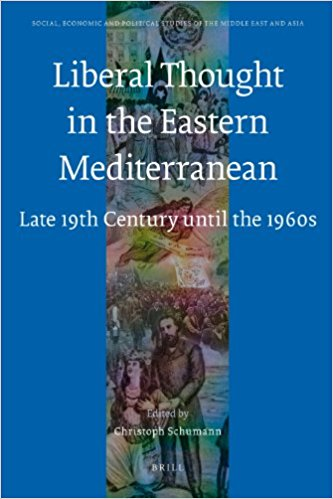 Liberal Thought in the Eastern Mediterranean Late 19th Century until