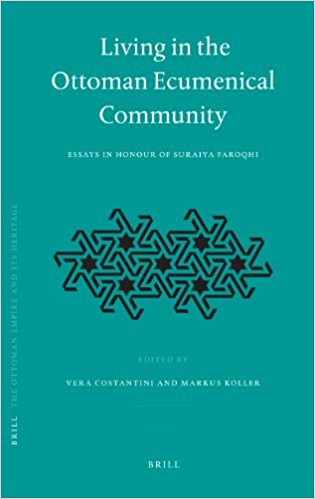 Living in the Ottoman Ecumenical Community Essays in Honour of