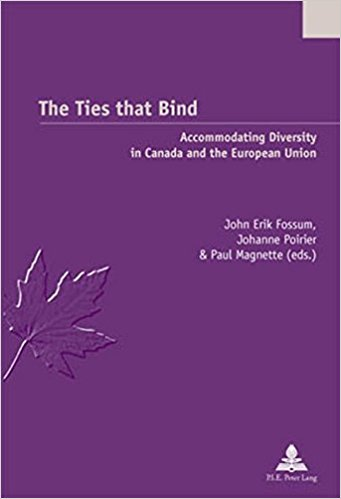 The Ties that Bind Accommodating Diversity in Canada and the