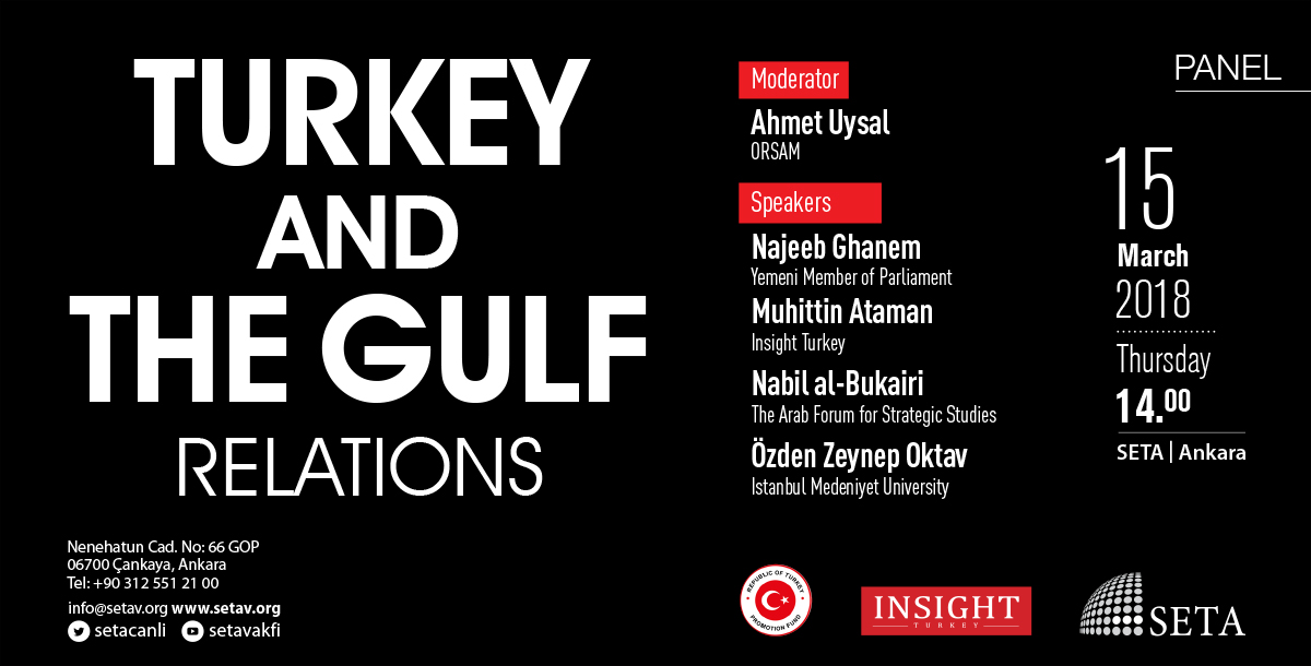 PANEL Turkey and the Gulf Relations