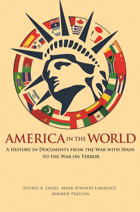 America in the World A History in Documents from the