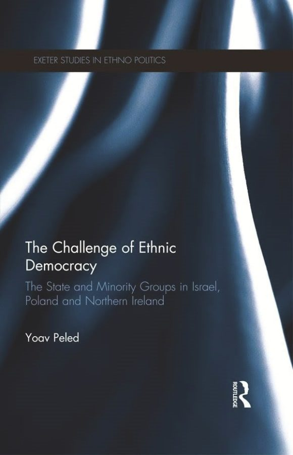 The Challenge of Ethnic Democracy The State and Minority Groups