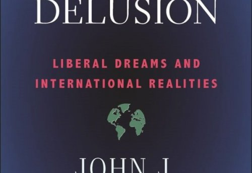 Great Delusion Liberal Dreams and International Realities
