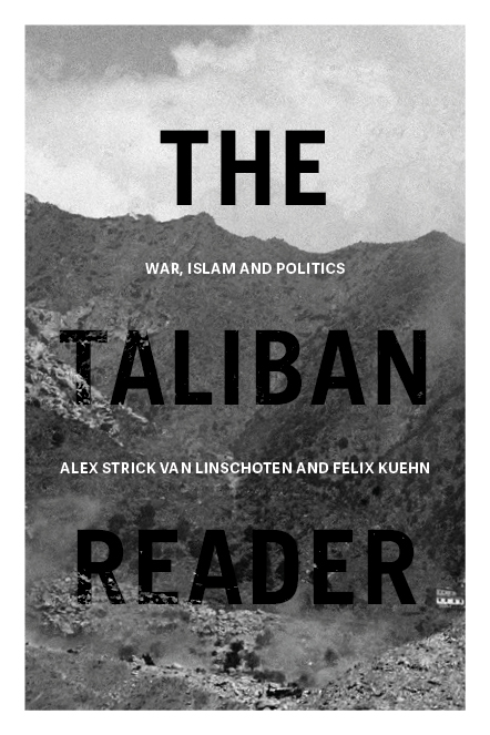 The Taliban Reader War Islam and Politics