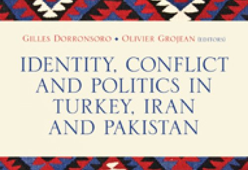 Identity Conflict and Politics in Turkey Iran and Pakistan