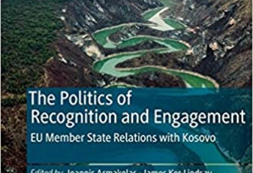 The Politics of Recognition and Engagement EU Member States Relations