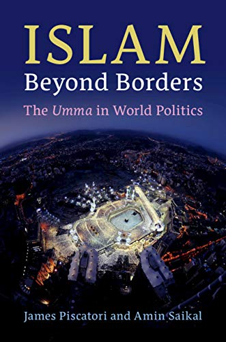 Islam Beyond Borders:  The Umma in World Politics