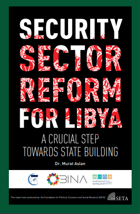 Security Sector Reform for Libya A Crucial Step towards State