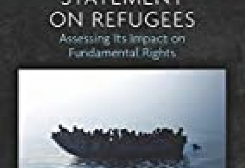 The EU-Turkey Statement on Refugees Assessing its Impact on Fundamental